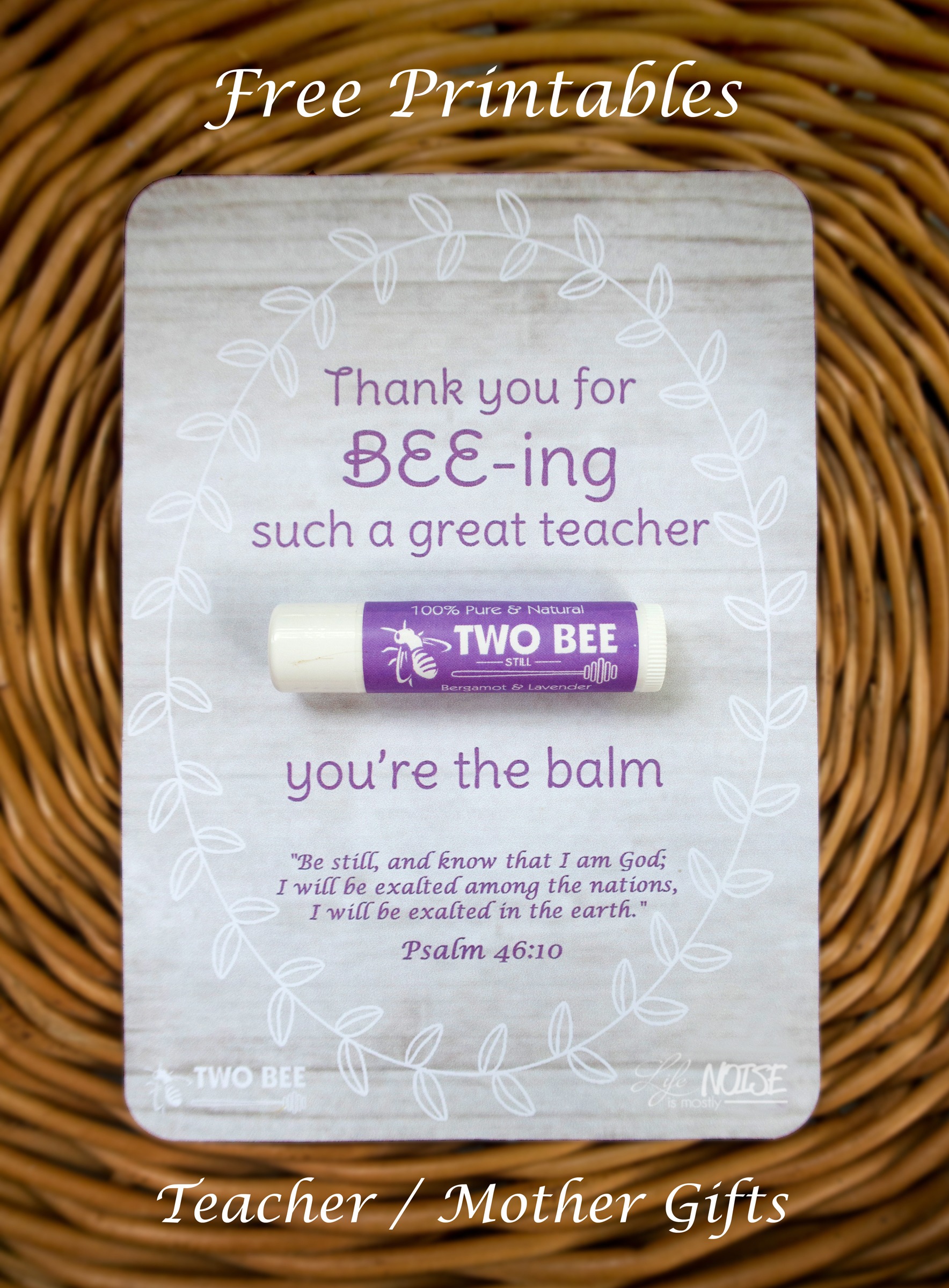 picture regarding You're the Balm Teacher Free Printable called 2 Bee Lip Balm: Trainer/Mom No cost Printable Everyday living is